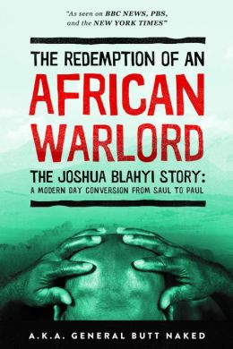 Redemption of an African Warlord