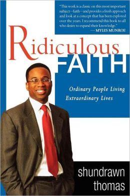 Ridiculous Faith Shundrawn Thomas