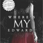 Where's My Edward by Laura Gallier