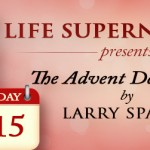 Day 15 Advent Calendar - Jesus, The Deliver by Larry Sparks
