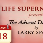 Day 18 Advent Devotional - Jesus, the One who invites us into true fulfilment by Larry Sparks