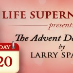 Jesus, The Desire of Nations by Larry Sparks Day 20 Advent Devotional