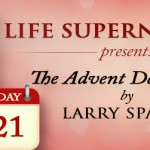 Jesus, The One Whose Presence is Released Through Praise by Larry Sparks Day 21 Advent Devotional