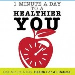 1 minute a day to a healthier you | Dr. Bob DeMaria