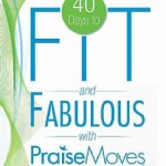 40-Days-to-Fit-and-Fabulous-With-Praise-Moves-Paperback-P9780768442205
