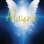 Book Review of Alayna: a Tribute to Courage and Destiny in a Life Never Lived